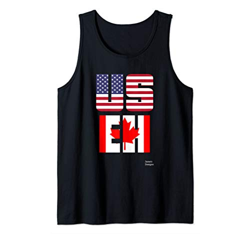 Jame's Designs: USEH US EH USA American Canada Canadian Flag Tank Top