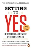 Getting to Yes: Negotiating Agreement Without