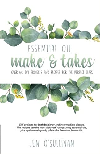 Essential Oil Make and Takes