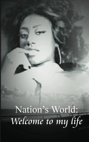 Download Nation's World: Welcome to my life ebook