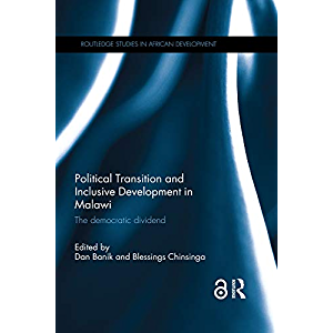 Political Transition and Inclusive Development in Malawi: The democratic dividend (Routledge Studies in African…