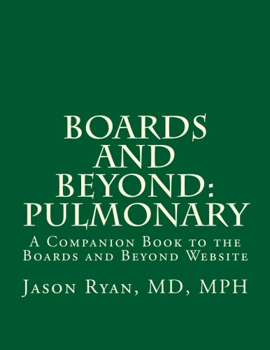Boards and Beyond: Pulmonary