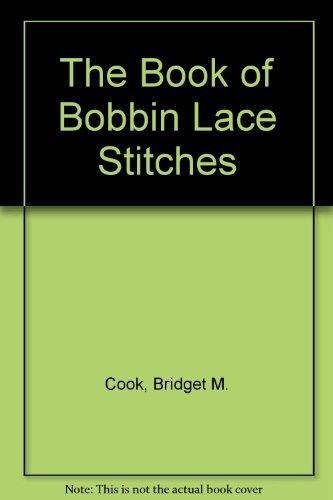 The Book of Bobbin Lace (Making Bobbin Lace)