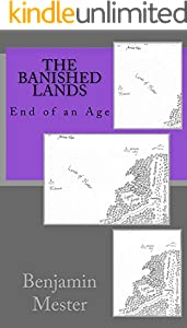 The Banished Lands: End of an Age