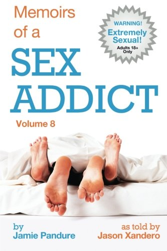 Memoirs of a Sex Addict: Volume 8 ebook