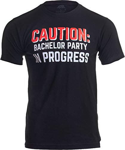 Caution: Bachelor Party in Progress | Stag Guys Night Out Wedding Unisex T-Shirt-(Adult,L) Black -