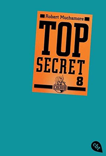 Top Secret 8 - Der Deal (Top Secret (Serie), Band 8) Taschenbuch – 21. Juni 2011 Robert Muchamore Tanja Ohlsen cbt 3570304833