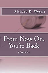 From Now On, You're Back: stories