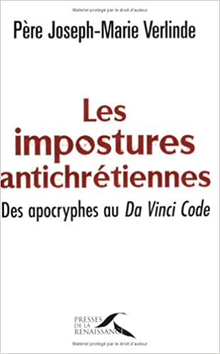 Télécharger en ligne IMPOSTURES ANTICHRETIENNES pdf ebook