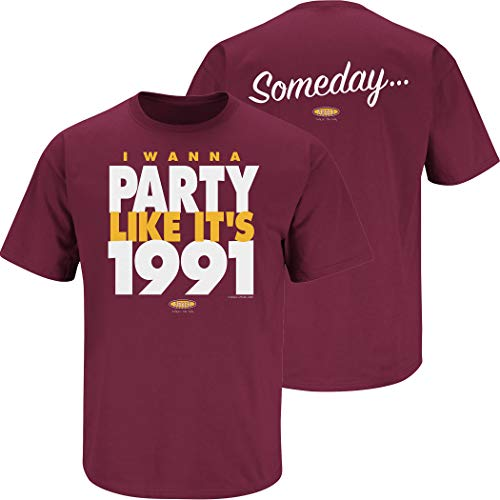 (Washington Football Fans. Someday... I Wanna Party Like It's 1991 Maroon T-Shirt (Sm-5X) (Short Sleeve, Large))