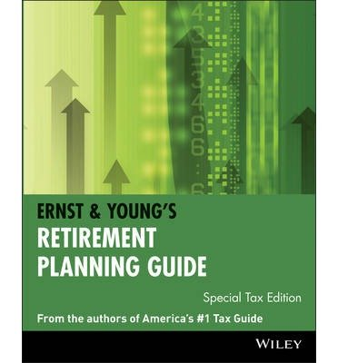 ernst-and-youngs-retirement-planning-guide-special-tax-edition-author-ernst-young-nov-2001