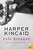 Rule Breaker (Break on Through Book 1)