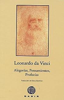Alegorías, Pensamientos, Profecías par Da Vinci