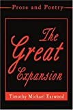 The Great Expansion, Timothy Earwood, 0595195016