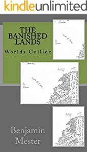 The Banished Lands: Worlds Collide
