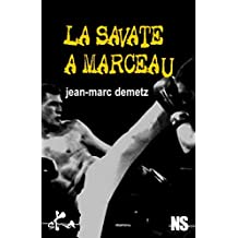 La savate à Marceau (Noire Sœur)