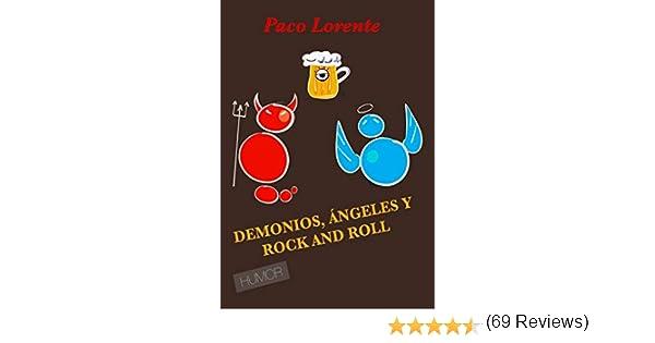 DEMONIOS, ÁNGELES Y ROCK AND ROLL (la vacuna antiagobios) eBook ...