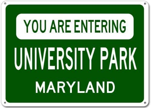 Qanbt You are Entering University Park, Maryland City Sign - Heavy Duty - 7.8inch11.8inch Metal Tin Sign Aluminum Signs ()