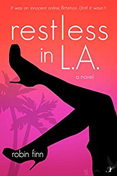 Restless in LA: A Novel by [Finn, Robin]