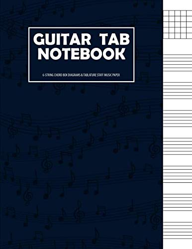 Tab Writing Paper - Guitar Tab Notebook: 6 String Guitar Chord and Tablature Staff Music Paper for Guitar Players, Musicians, Teachers and Students (8.5