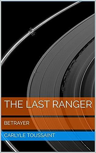 Read The Last Ranger: BETRAYER PDF