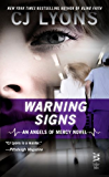 Warning Signs: (InterMix) (Angels of Mercy Book 2)