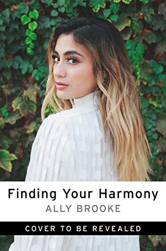 Book Cover: Finding Your Harmony: Dream Big, Have Faith, and Achieve More Than You Can Imagine