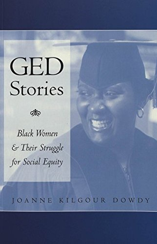 GED Stories: Black Women and Their Struggle for Social Equity (Counterpoints)