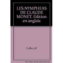 Nympheas monet/english ed