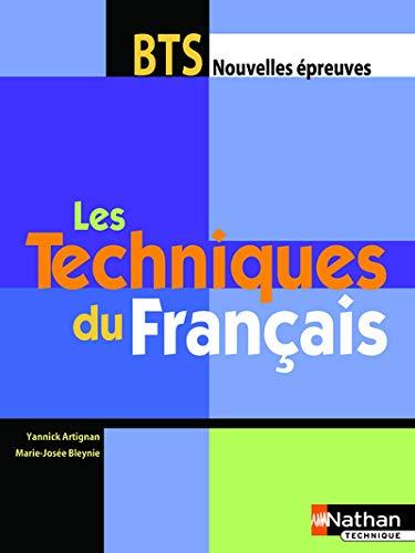 Les Techniques du Francais BTS (French Edition) by Marie-josee Bleynie, Christophe Desaintghislain Yannick Artignan (Paperback)