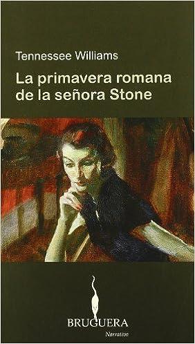 La primavera romana de la señora Stone (BRUGUERA)