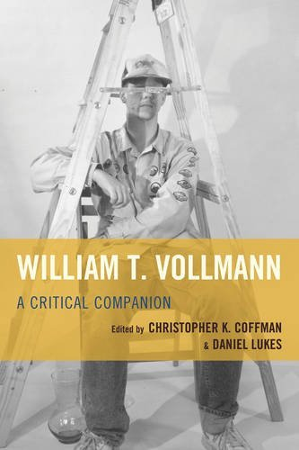 William T. Vollmann: A Critical Companion
