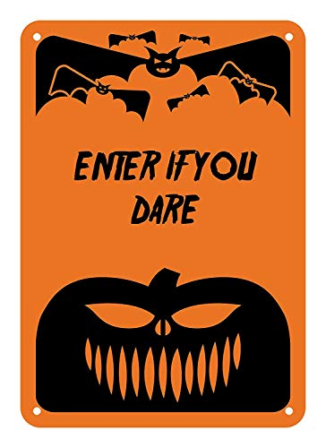 Home Decoration Sign Halloween Sign Enter If You Dare Metal Alunimum Wall Plaque
