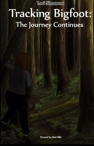 Tracking Bigfoot: The Journey Continues
