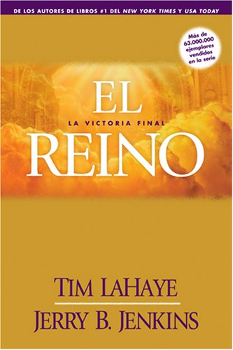 El Reino: La Victoria Final (Cuenta Regresiva del Rapto) (Spanish Edition) by Tyndale Espanol