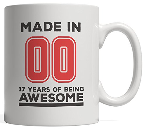 Made In 00 17 Years Of Awesomeness Mug - Happy 17th Birthday Being Awesome Anniversary Gift Idea For 2000 Young Kid Boy or Girl! From Dad Mom To Seventeen Year Old Son Daughter! Keep Being Awesome