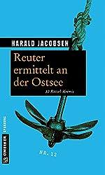 Reuter ermittelt an der Ostsee: 30 Rätsel-Krimis