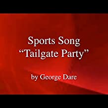Sports Song, Tailgate Party