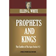 Prophets And Kings: The Conflict of The Ages Series # 2 (Timeless Wisdom Collection)