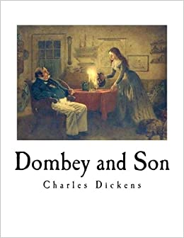 Dombey and Son: Charles Dicken...