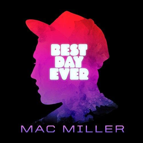 Mac Miller Best Day Ever Mixtape