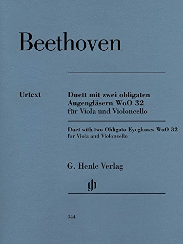 (Duet with two obligato Eyeglasses WoO 32 - Viola and Cello - (HN 944))