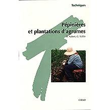 Pépinières et plantations d'agrumes (Techniques)