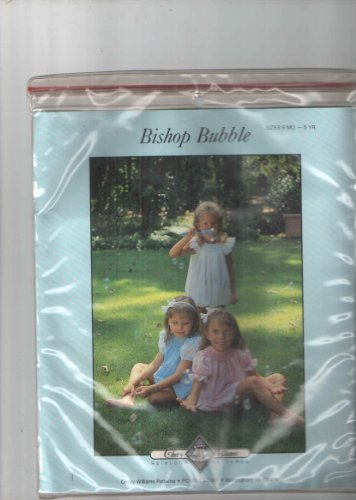 Chery Williams Dress Pattern, Heirloom Patterns, Bishop Bubble Suits Smocked Curved Bound Necklines with Sleeve Variations 6months to 5years ()