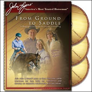 John Lyons--From Ground to Saddle--A Beginner's Guide to Horse Handling