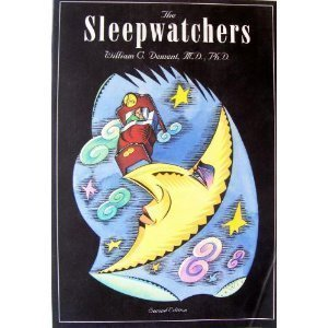 The Sleepwatchers, William C. Dement