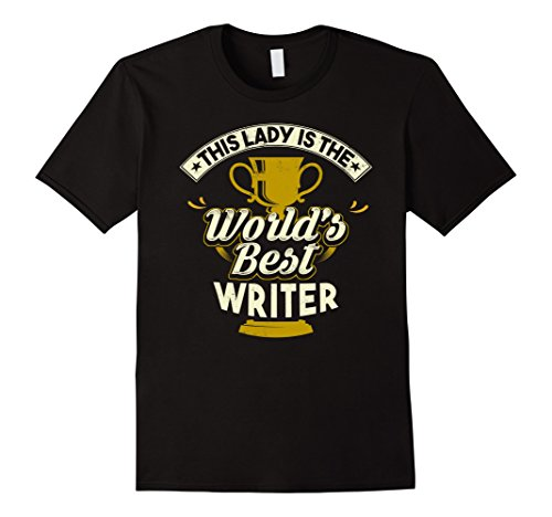 Mens This Lady Is The World's Best Writer T-Shirt Medium Black (Best Worlds Writer)
