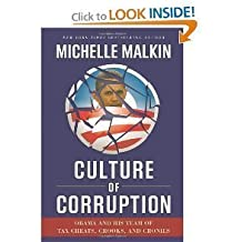 CULTURE OF CORRUPTION. BY M. MALKIN [HARDCOVER]
