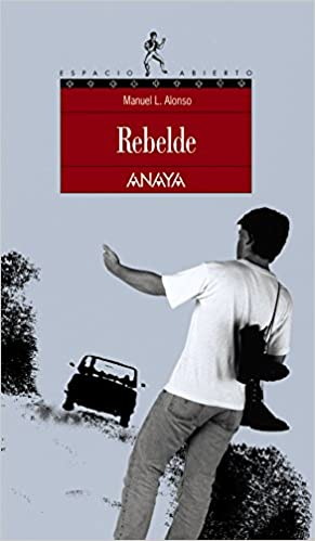 Amazon.com: Rebelde/ Rebel (Espacio abierto) (Spanish Edition) (9788420775135): Manuel L. Alonso: Books
