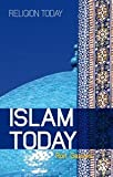 Islam Today : An Introduction, Geaves, Ron, 1847064779